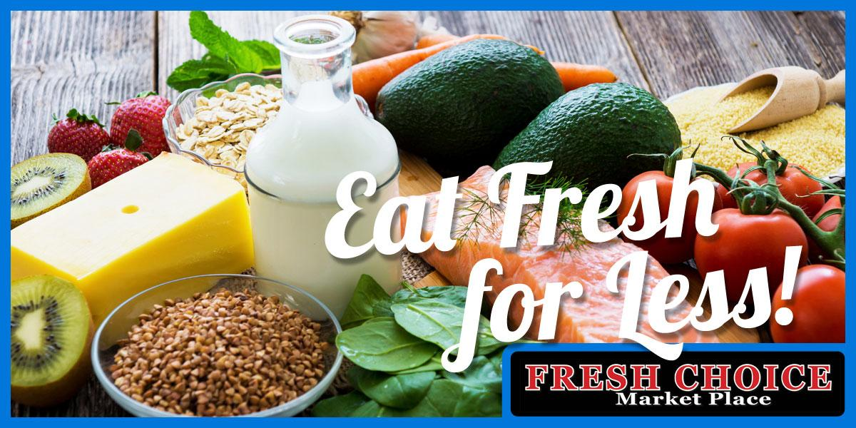 photo of various fresh foods with caption: Eat Fresh for Less.