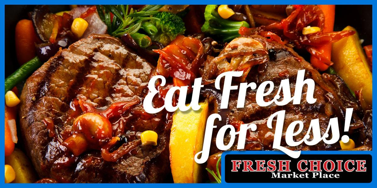 photo of barbecued tenderloin steak with caption: Eat Fresh for Less.